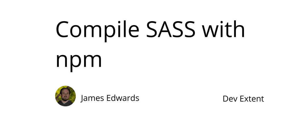 Cover image for Compile SASS with npm