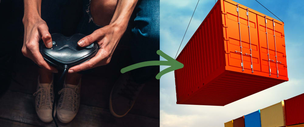 Cover image for What are Containers: How Video Games Have Inspired My Containerization Journey