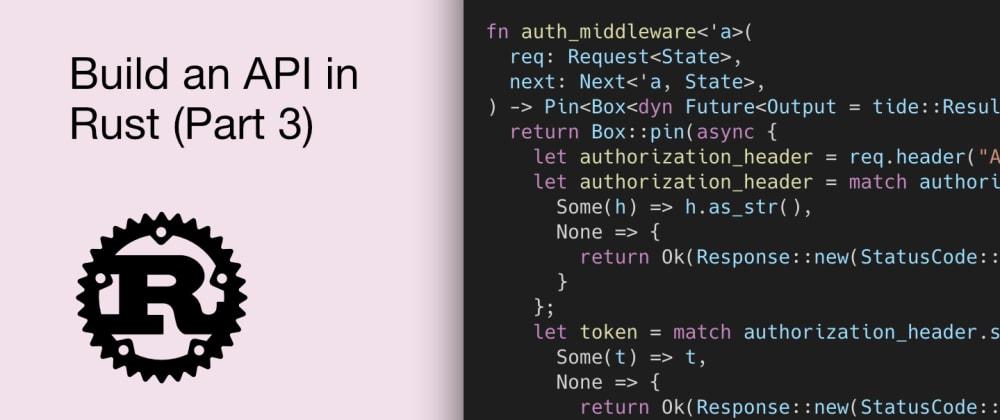 Cover image for Build an API in Rust (Part 3)