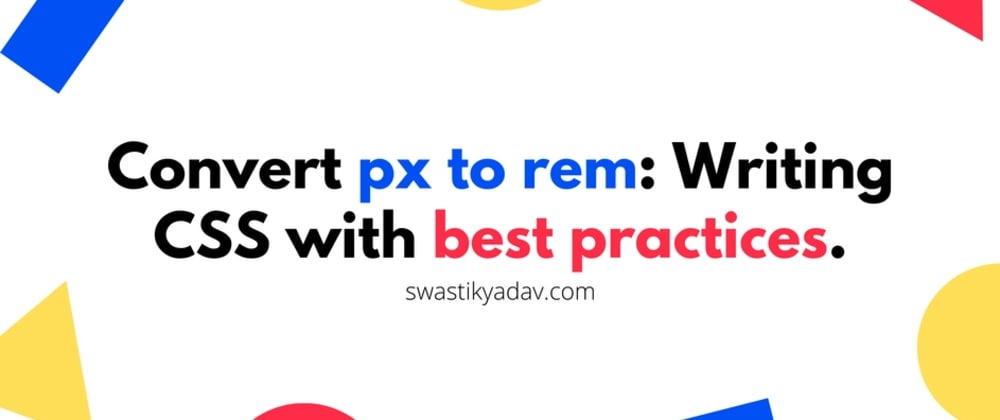 Cover image for Convert px to rem - An effective workflow