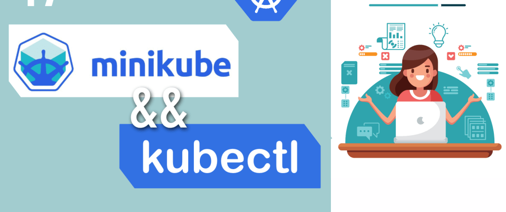 Cover image for What is Minikube and Kubectl? 🤔 Setup a Minikube cluster for Kubernetes Beginners