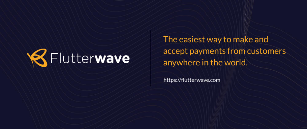 Cover image for Integrating Flutterwave's secure payment gateway into your website.
