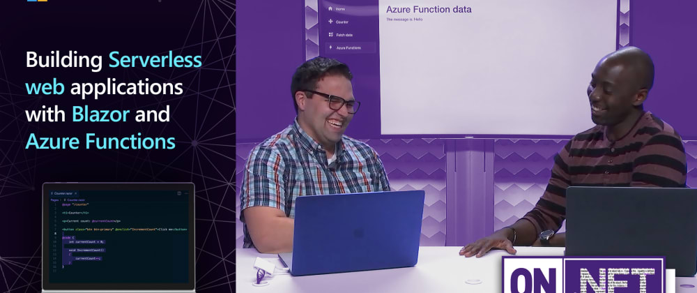 Cover image for On.NET Episode: Building Serverless web applications with Blazor and Azure Functions