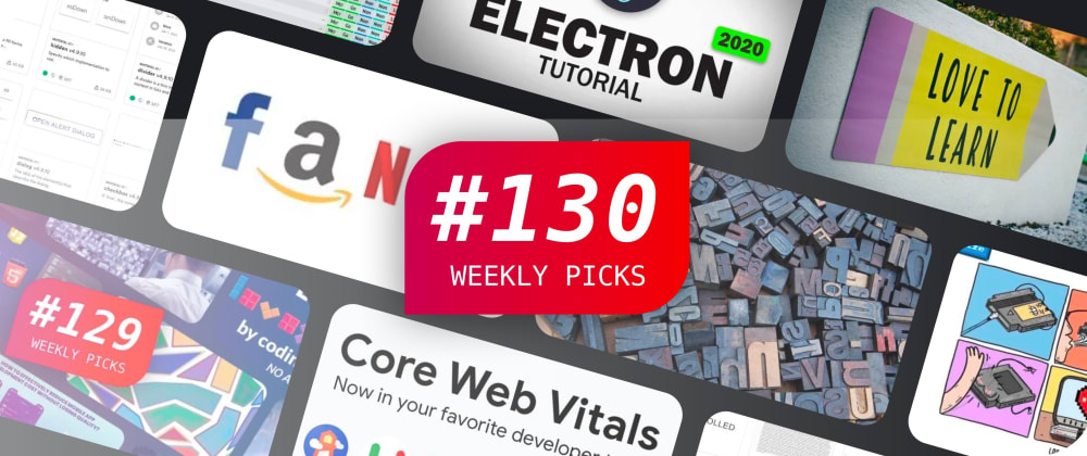 Cover image for 🔥 What's Popular Among Developers? — Weekly Picks #130