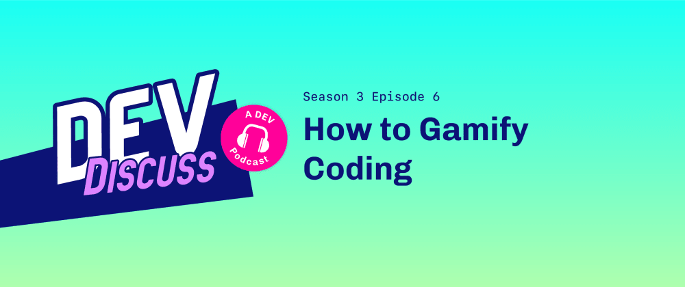 Cover image for How to Gamify Coding with Charlotte Cheng & Kevin Whinnery