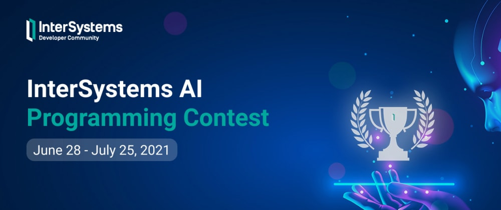 Cover image for InterSystems AI Programming Contest