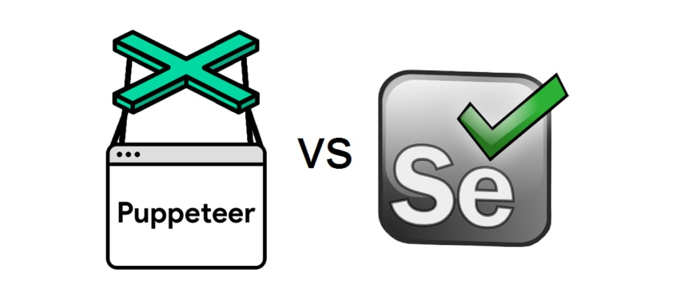 Cover image for  Puppeteer vs Selenium