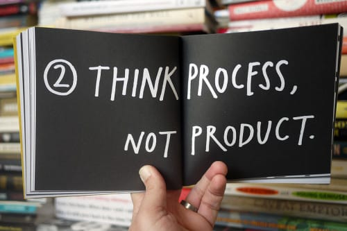 Think Process, Not Product