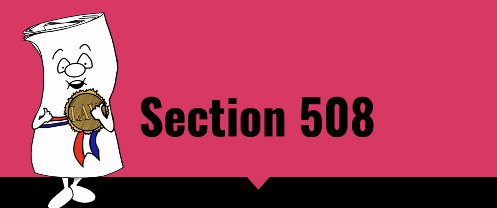Cover image for What The 'F' is Section 508: The government's response to A11y!