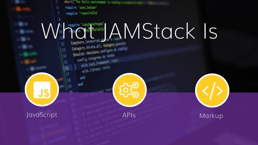 Why you need to Migrate to JAMStack Right Now