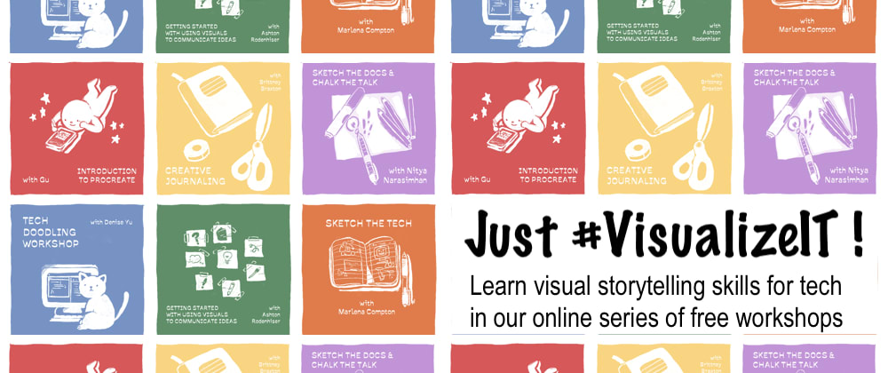 Cover image for #VisualizeIT: A free online series of workshops to build your visual storytelling skills!