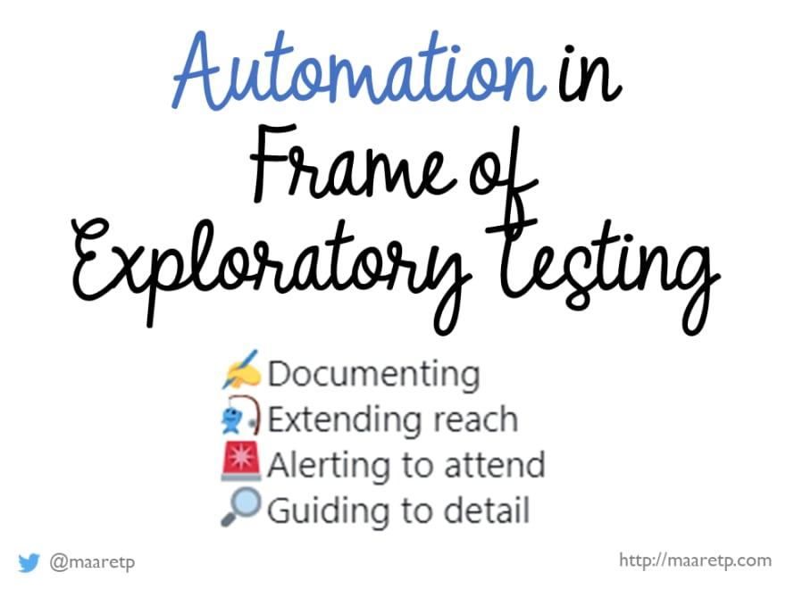 Automation in Frame of Exploratory Testing