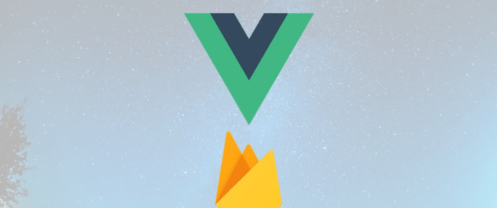 Cover image for Vue + Firebase authentication