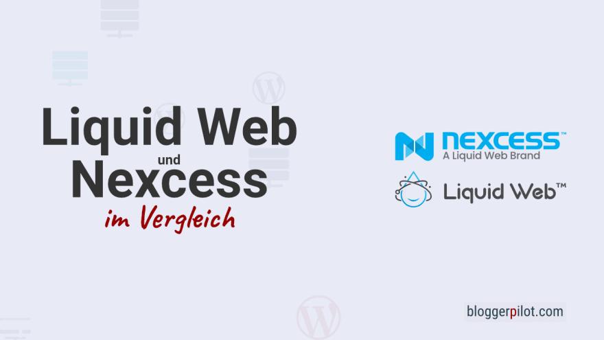 Managed Hoster Liquid Web und Nexcess im Vergleich
