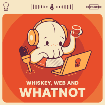 Whiskey Web and Whatnot