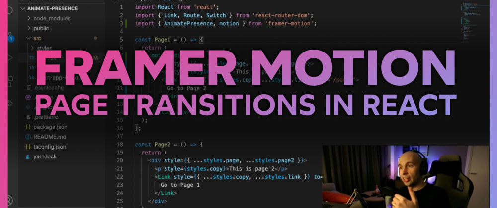 Cover image for Using Framer Motion to make page transitions in React