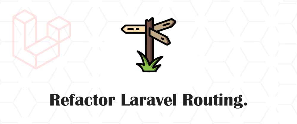Cover image for Neat Routes in Laravel!