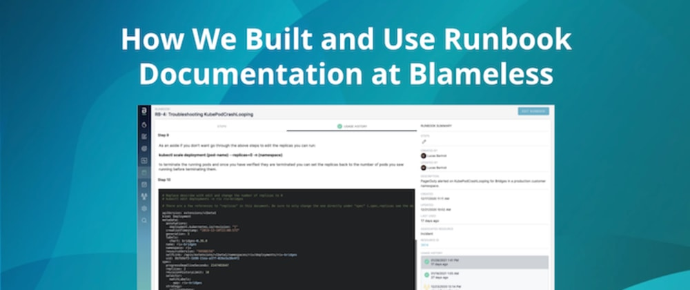Cover image for How We Built and Use Runbook Documentation at Blameless