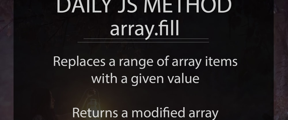 Cover image for A useful method to fill an array with a given value