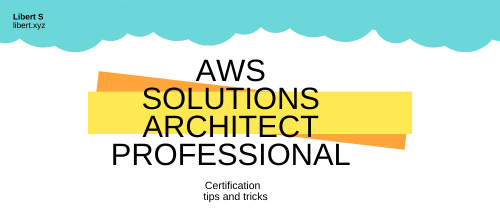 Cover image for AWS Solutions Architect Professional tips and tricks