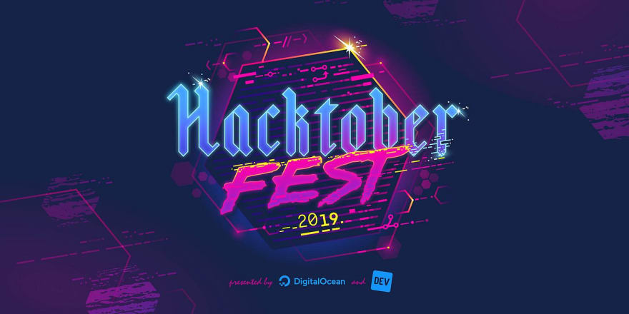 Hacktoberfest 2019 powered by DigitalOcean and DEV.to