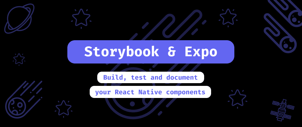 Cover image for Adding Storybook to your Expo project