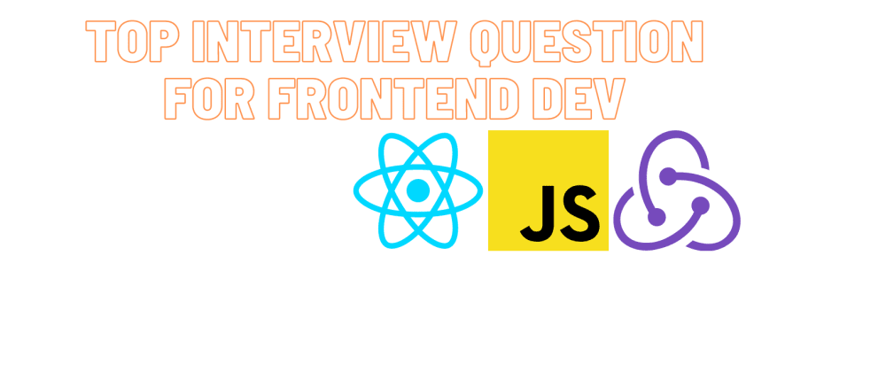 Cover Image for Top Interview Questions for Frontend Developers