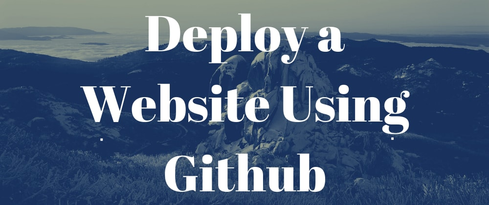 Cover image for Deploy a Simple Website Using Github Pages