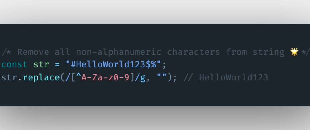 Cover image for How to remove all the non-alphanumeric characters from a string using JavaScript?