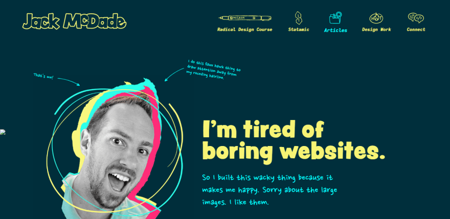 I-m-Jack-McDade-and-I-m-tired-of-boring-websites-.png
