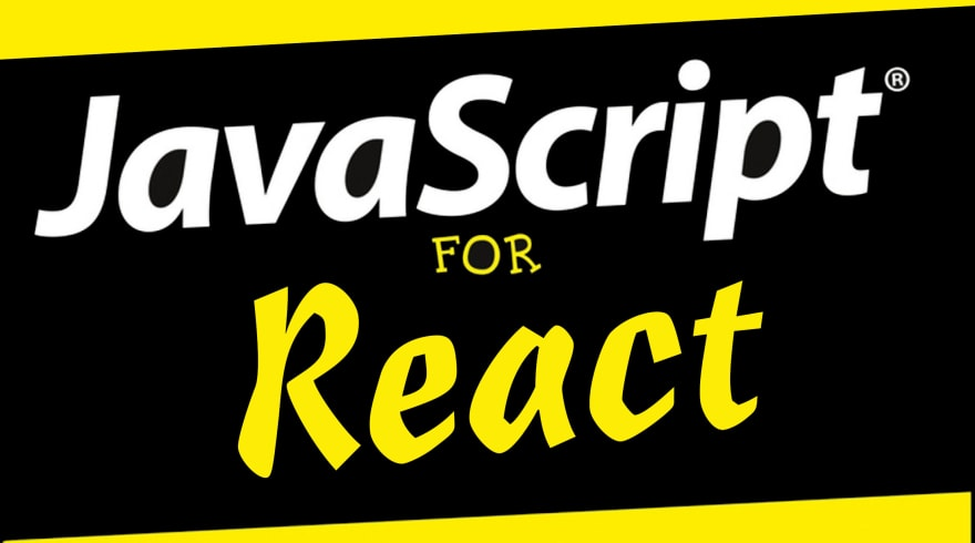 JavaScript for React