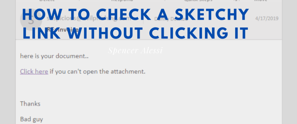 Cover image for How to Check a Sketchy Link Without Clicking It