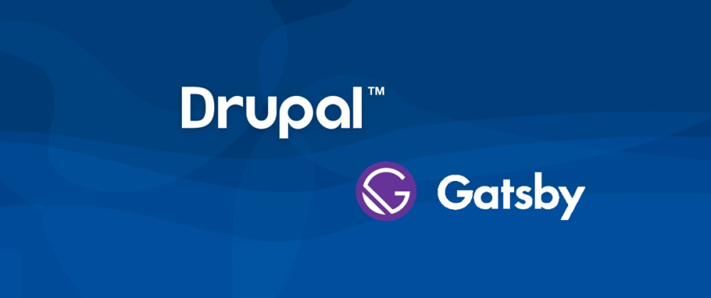 Cover image for HOW TO DECOUPLE DRUPAL WITH GATSBY