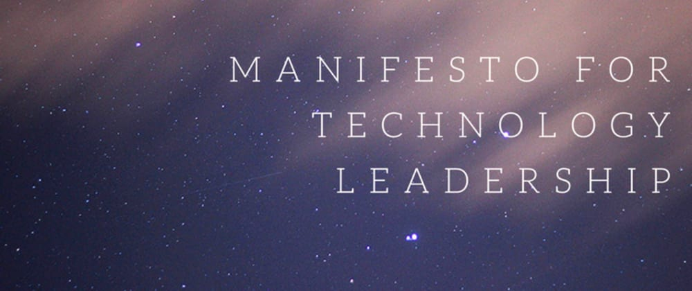 Cover image for Manifesto for Technology Leadership