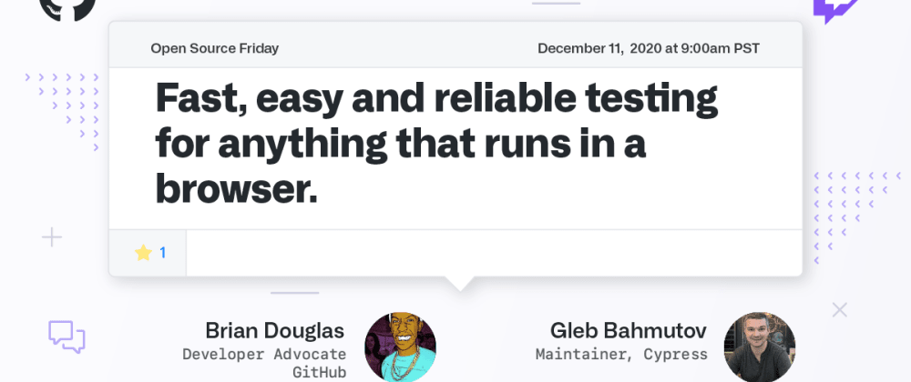 Cover image for Test anything that runs in the browser with Cypress and GitHub Actions