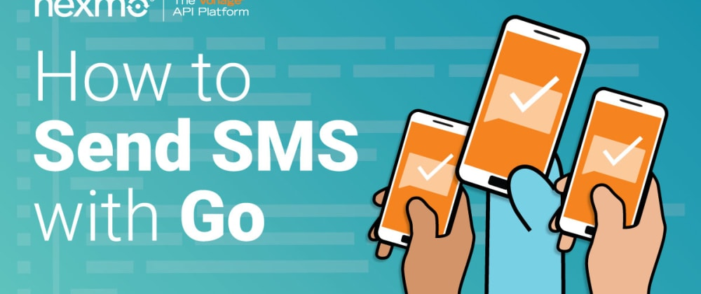 Cover image for How to Send SMS Messages With Go