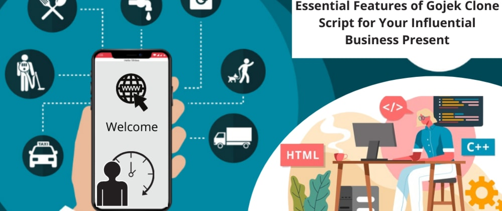 Cover image for Essential Features of Gojek Clone for On-demand  Multi-service Business
