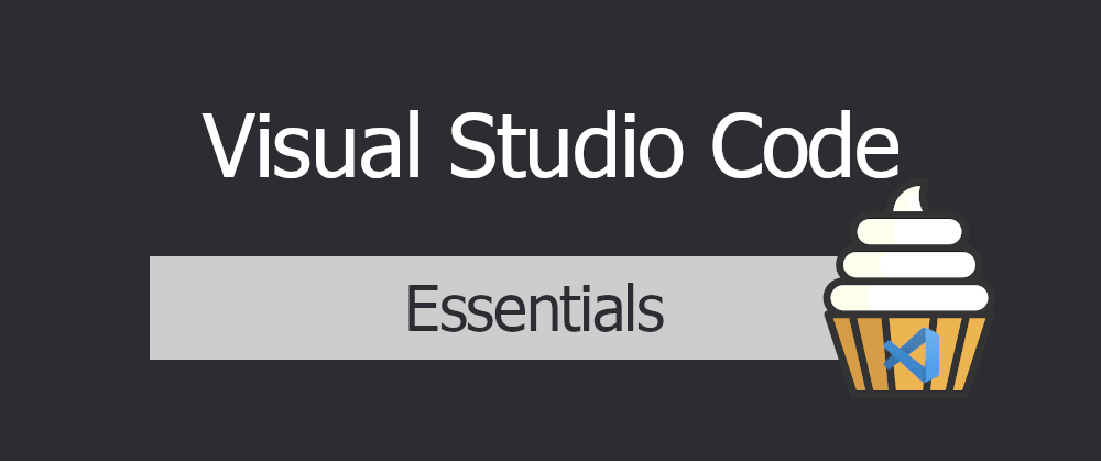 Cover image for VSCode - Essentials