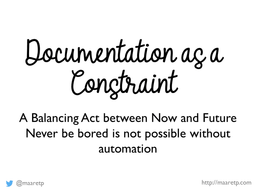 Documentation as a Constraint