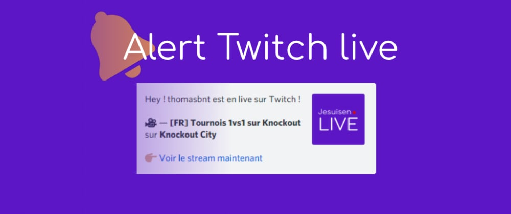 Cover image for How I created a alert Twitch live