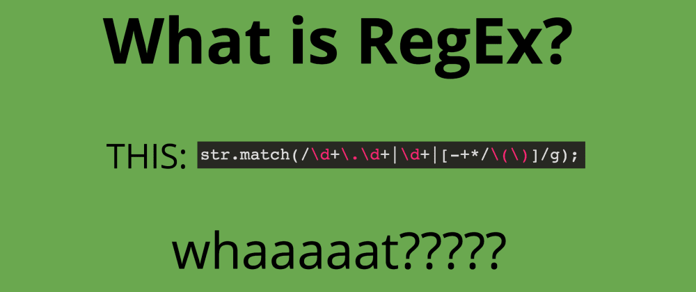 Cover image for Regular Expressions(RegEx)in JavaScript