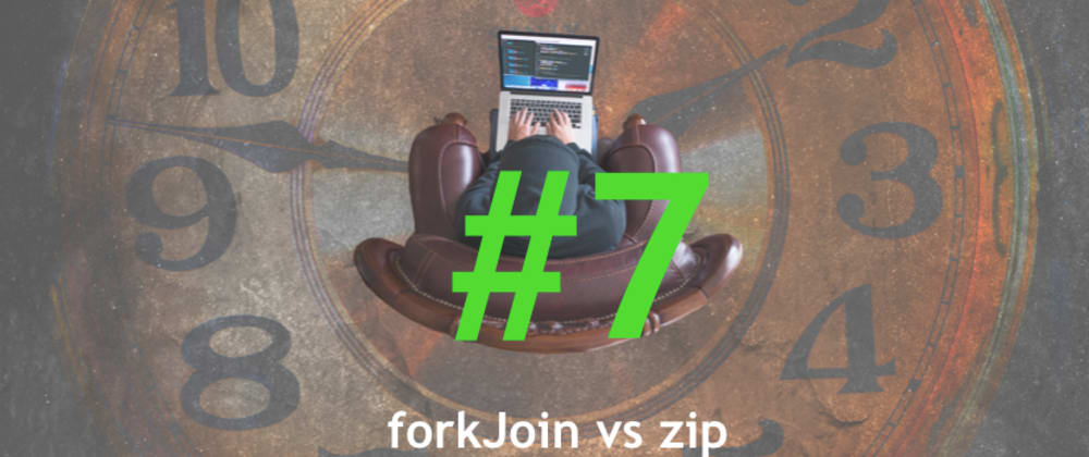 """Cover image for """"Angular[/RxJS] can waste your time"""" series. Pitfall #7 - forkJoin vs zip"""