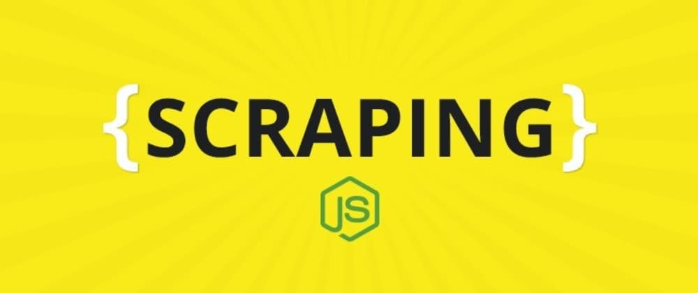 Cover image for Web Scraping with JavaScript & Nodejs (top 5 libraries)