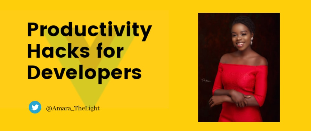Cover image for Productivity Hacks for Developers