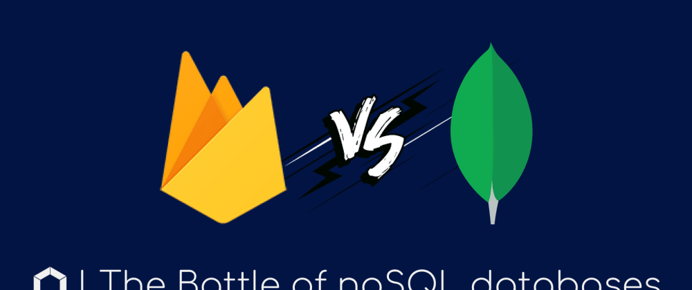 Cover image for The Battle of The NoSQL Databases | When To Use What
