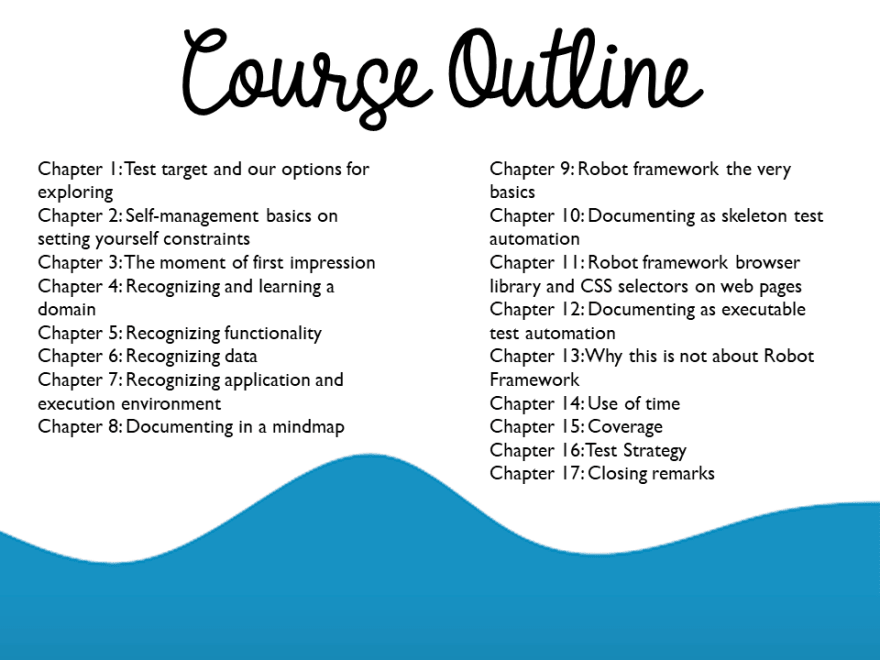 Course Outline, the Long Version