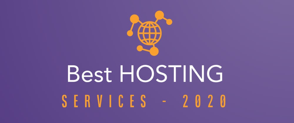 Cover image for Best Hosting Services for 2020