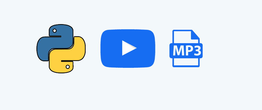 Cover image for Download Youtube video to mp3 with Python
