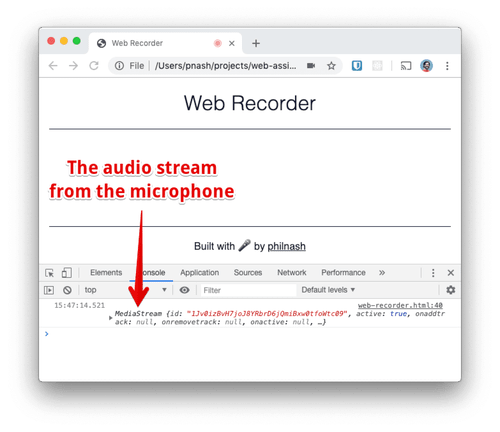 """If you open the browser console, press the """"Get microphone"""" button and accept the permission, you will see a MediaStream object logged to the console."""