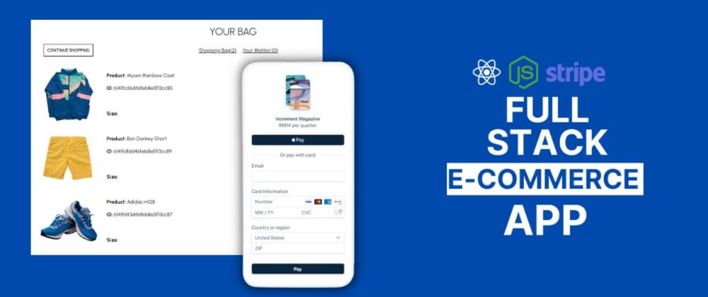 Cover Image for Full Stack E-Commerce App (+8 hours free tutorial)